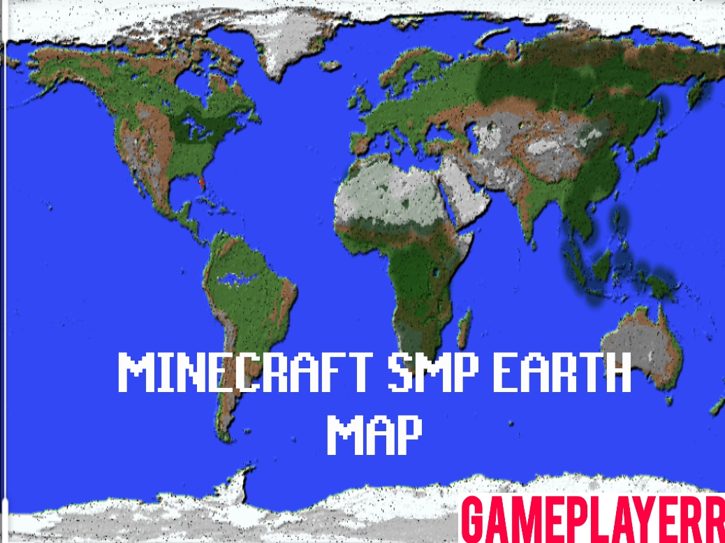 Minecraft SMP Earth Map