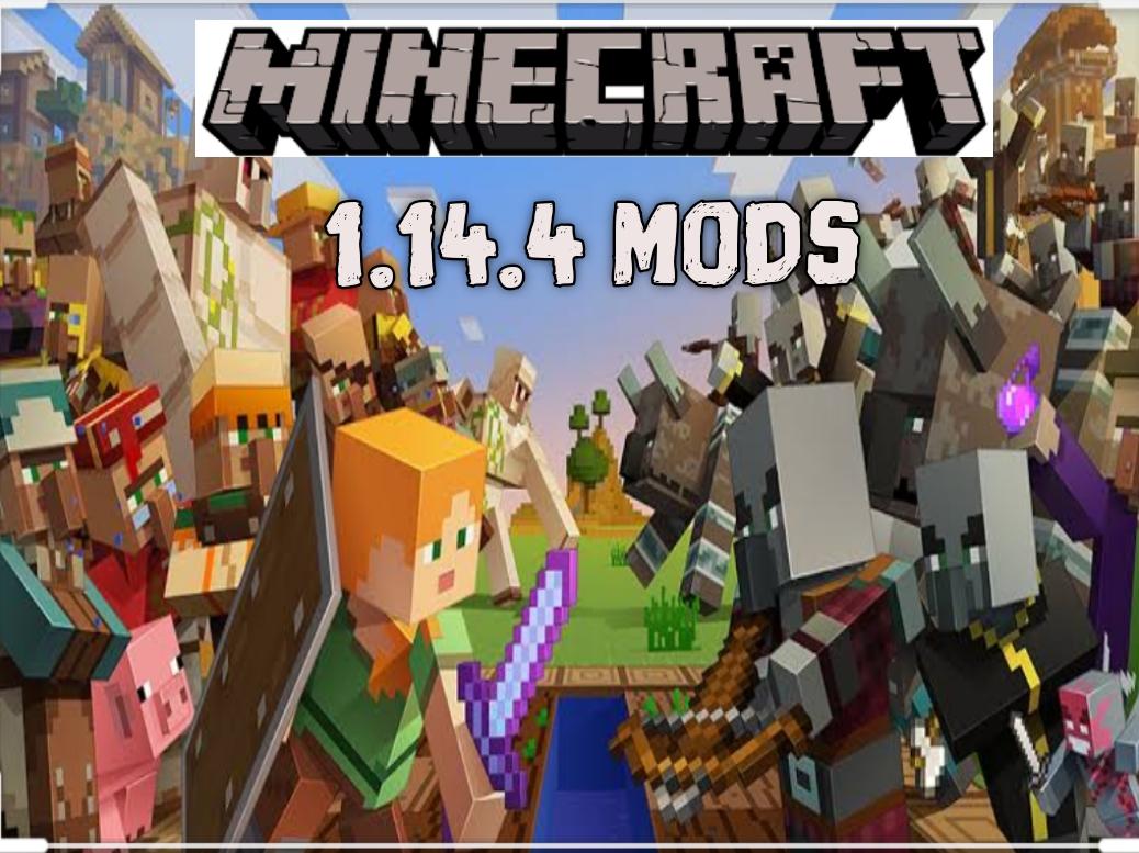 Minecraft 1.14.4 Mods