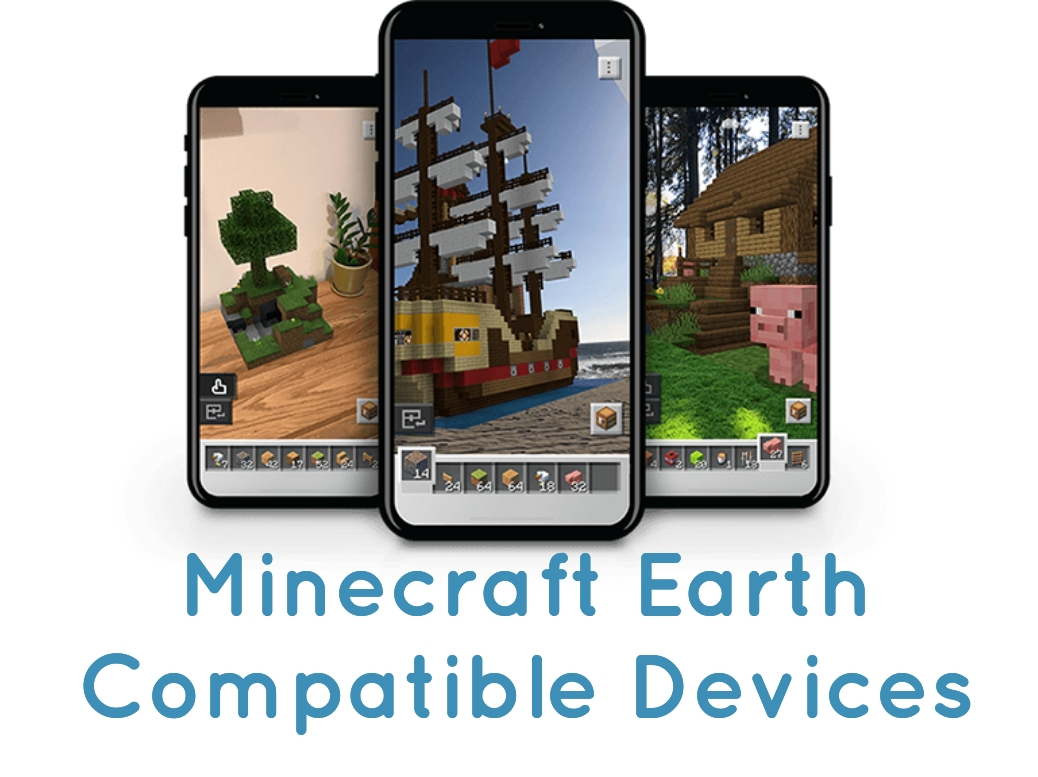 Minecraft Earth Compatible Devices