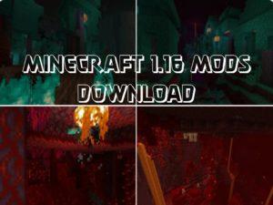 Minecraft 1.16 Mods