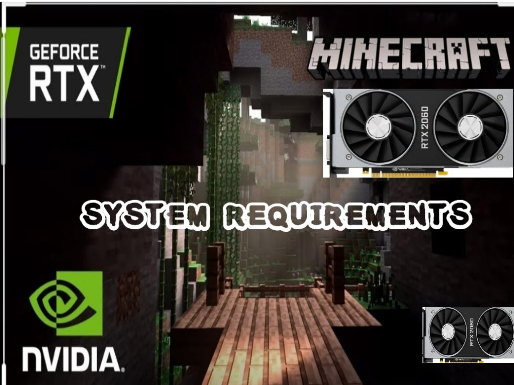 Minecraft RTX System Requirements