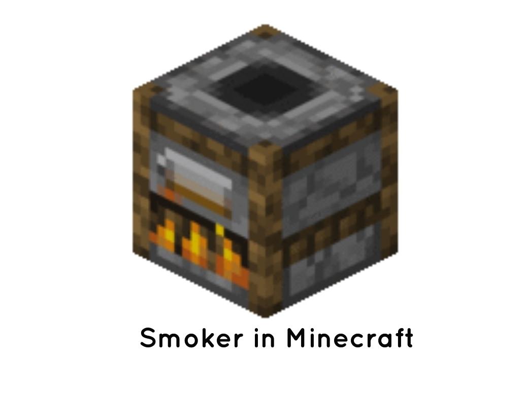 Smoker in Minecraft