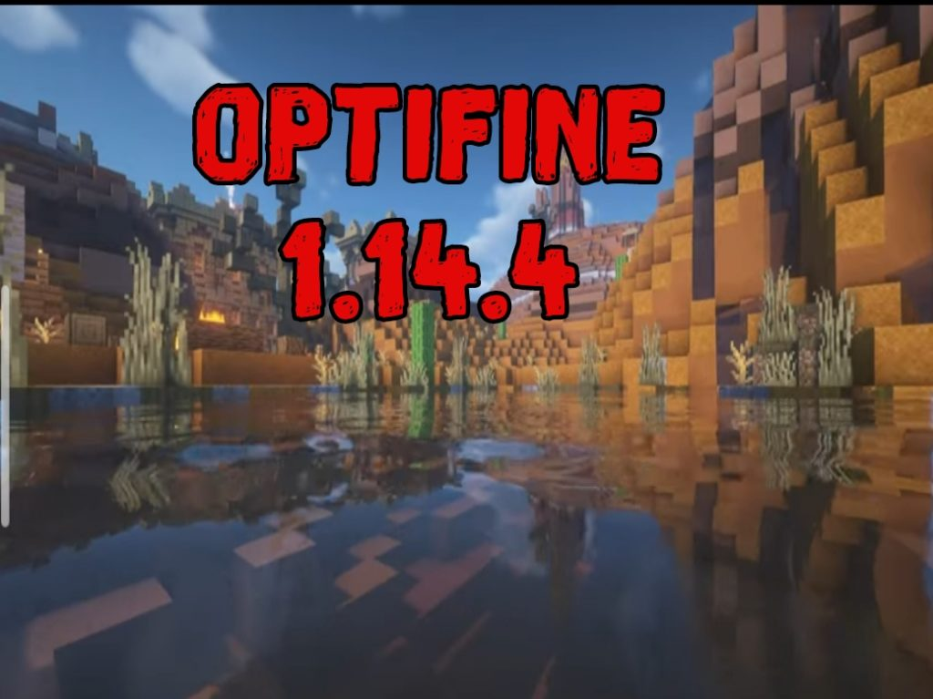 Minecraft 1.14.4 Optifine