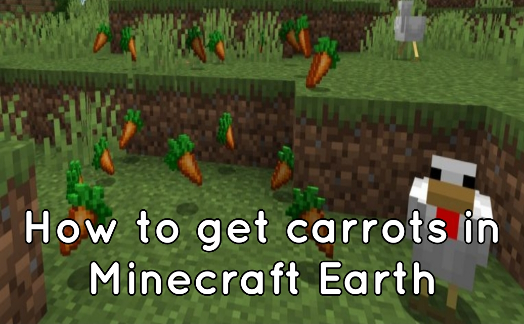How to get Carrots in Minecraft Earth