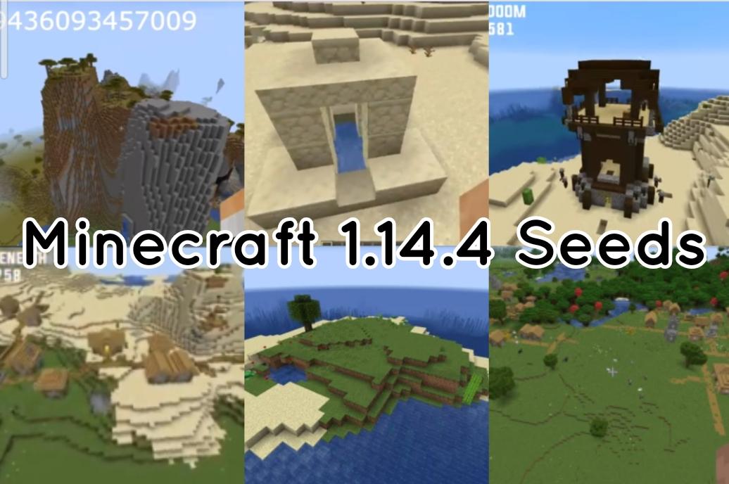 Mineccraft 1.14.4 Seeds