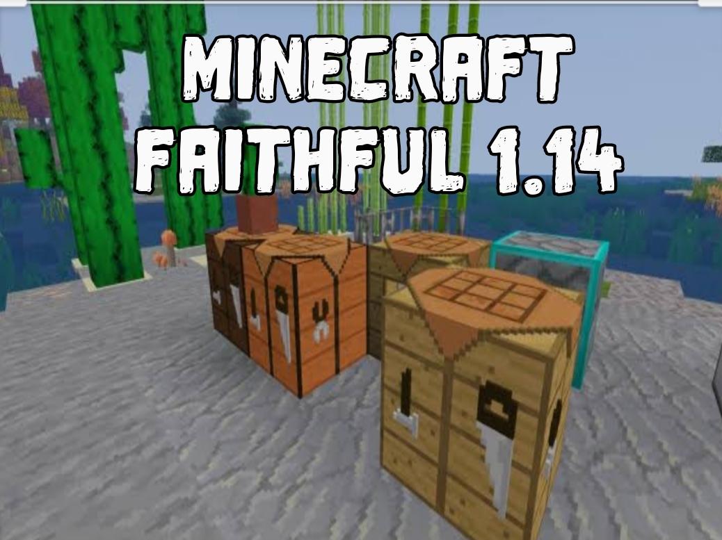 Minecraft Faithful 1.14