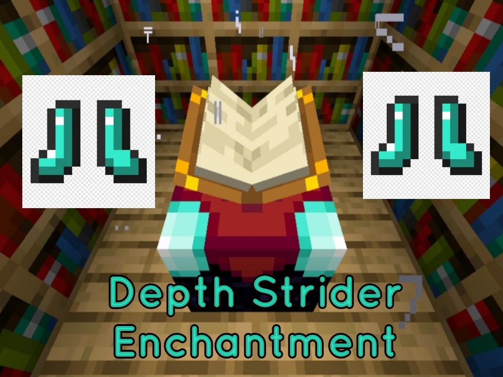 Depth Strider Minecraft Enchantment