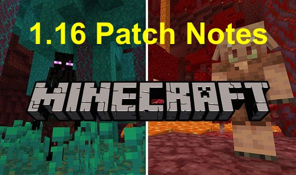 Minecraft 1.16 patch Notes