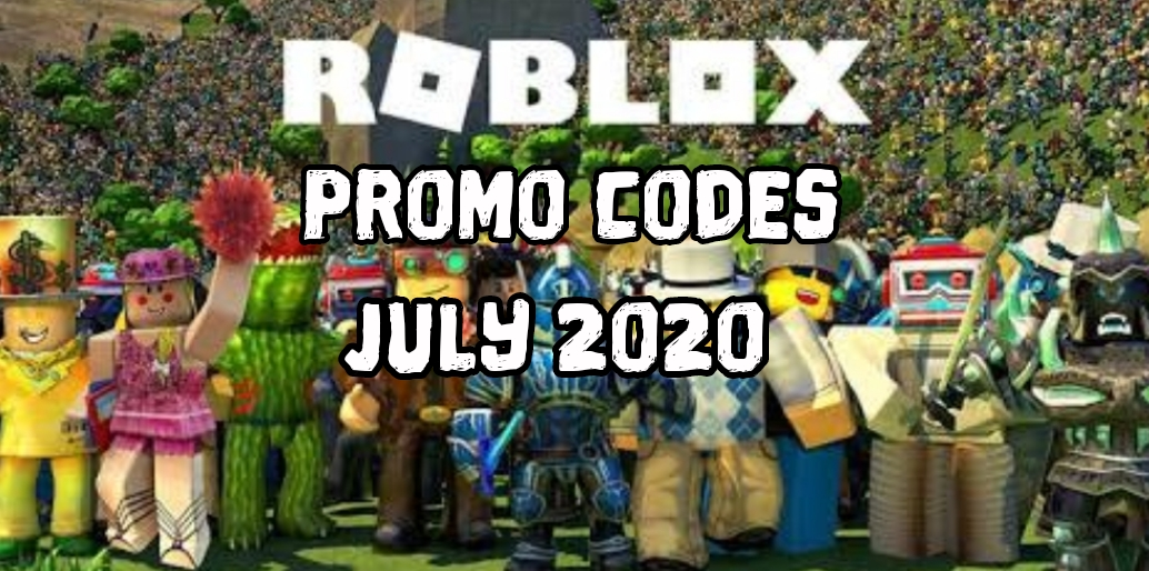 Roblox Promo Codes July 2020 - GamePlayerr