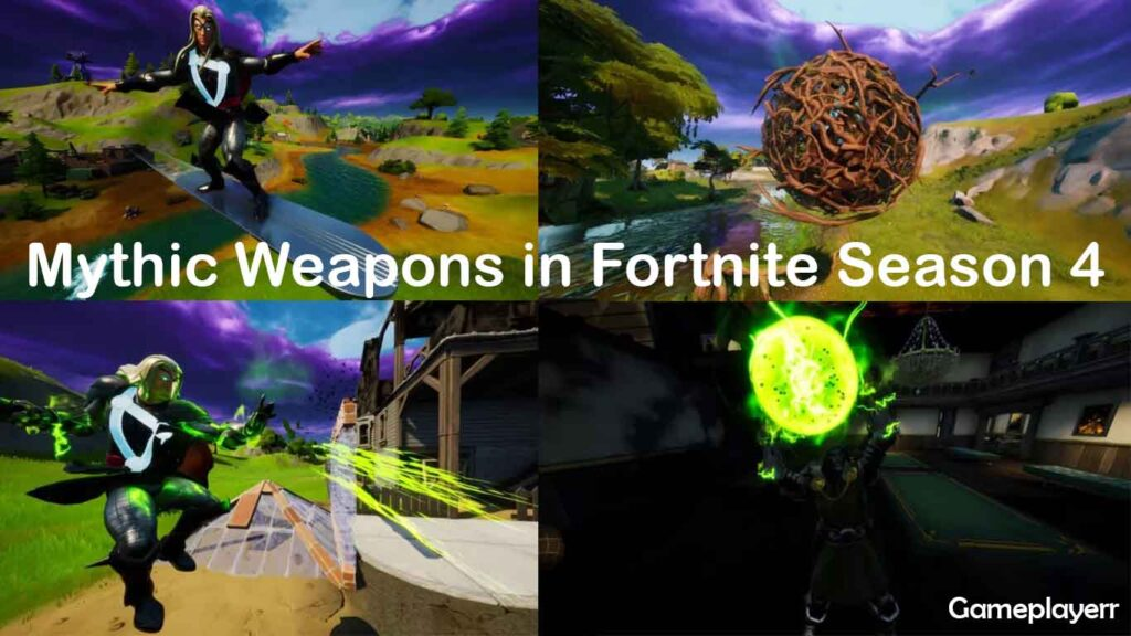 mythic weapons in fortnite season 4 game