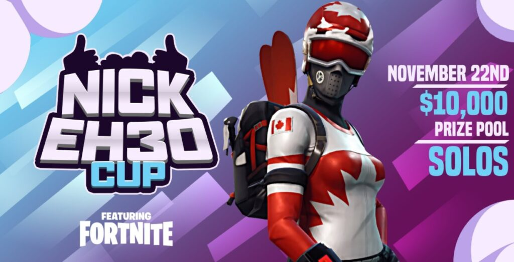 fortnite nick eh 30 cup