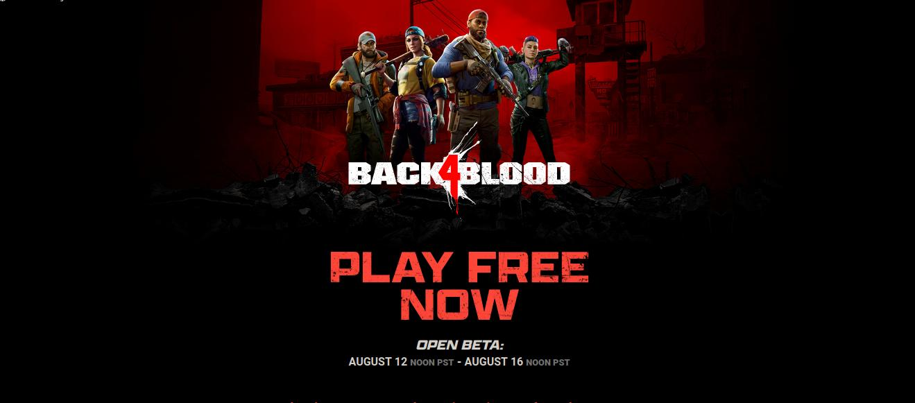 How to Play Back 4 Blood Open Beta