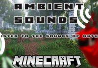 Minecraft Ambient Sounds Mod